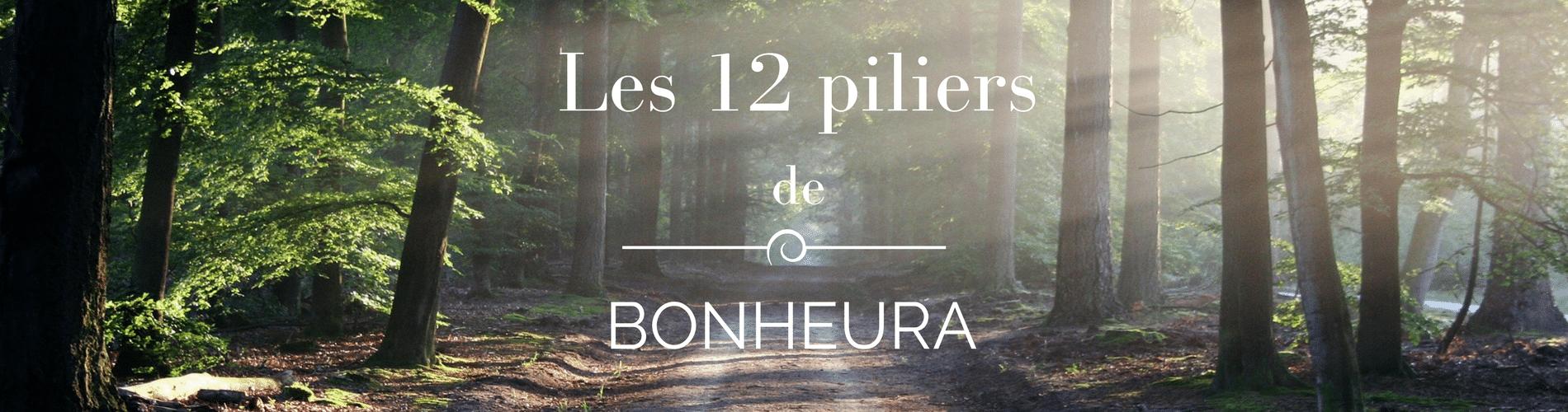 Les 12 Pilliers de BONHEURA